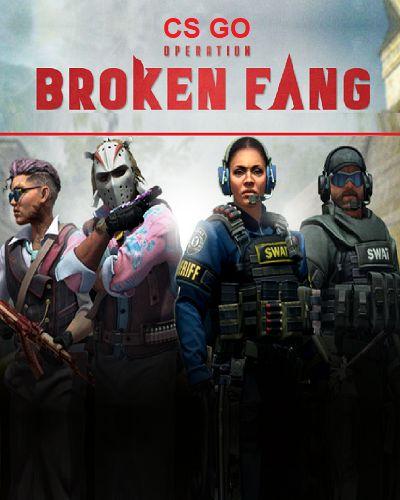 CS GO : Operation Broken Fang